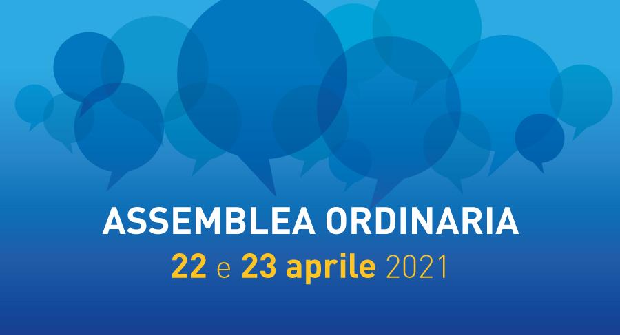 Assemblea Ordinaria 22 e 23 aprile 2021