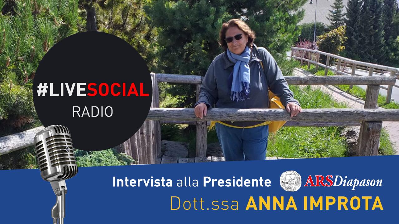 #LiveSocial Radio intervista la presidente nazionale di ARSDiapason, la dott.ssa Anna Improta