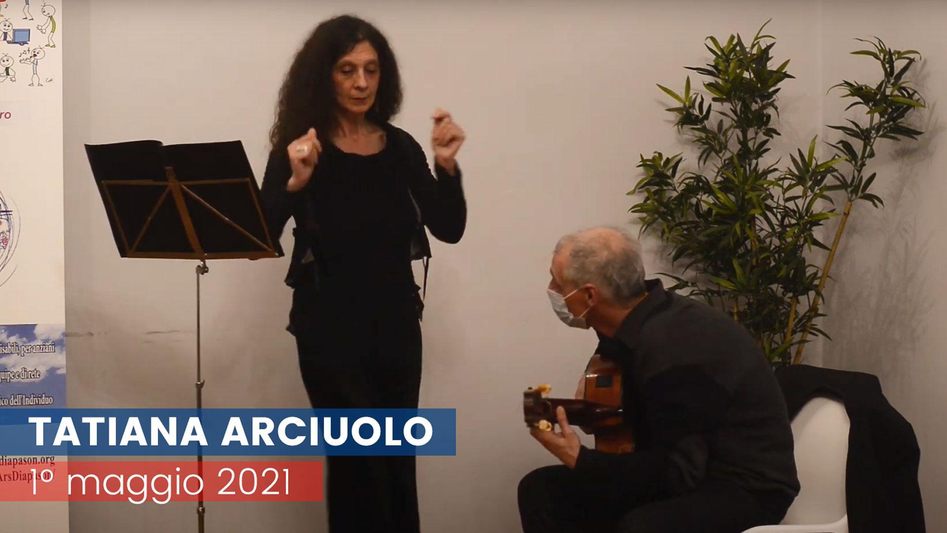 Tatiana Arciuolo – 1° maggio 2021