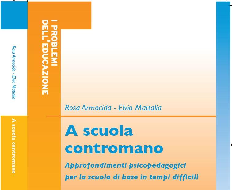 """""""A Scuola Contromano"""": Approfondimenti psicopedagogici"""